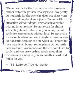 Don't Settle quote